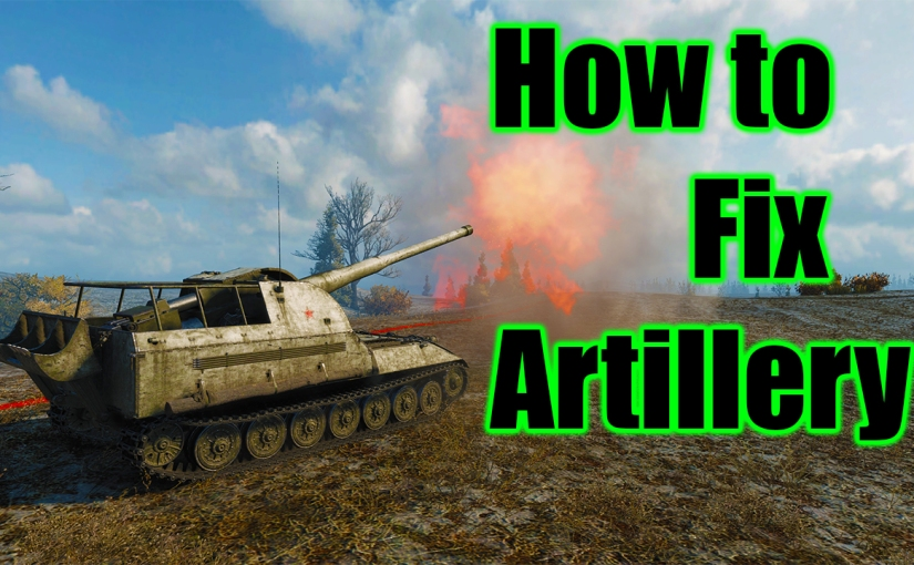 How to fix artillery in World ofTanks